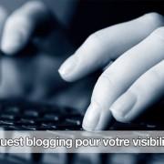 Guest-blogging-visibilite-ReflexeMedia